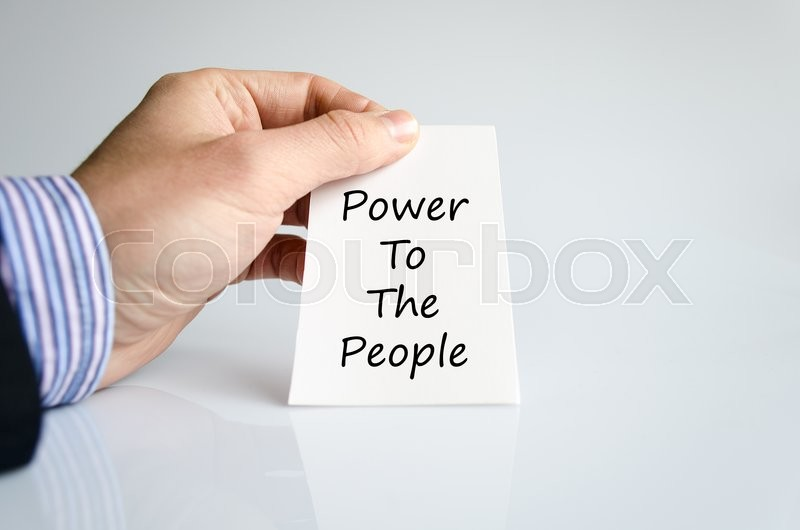 Stock image of 'Power to the people text concept isolated over white background'