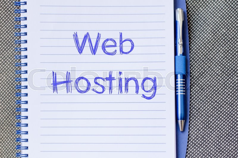 Stock image of 'Web hosting text concept write on notebook with pen'