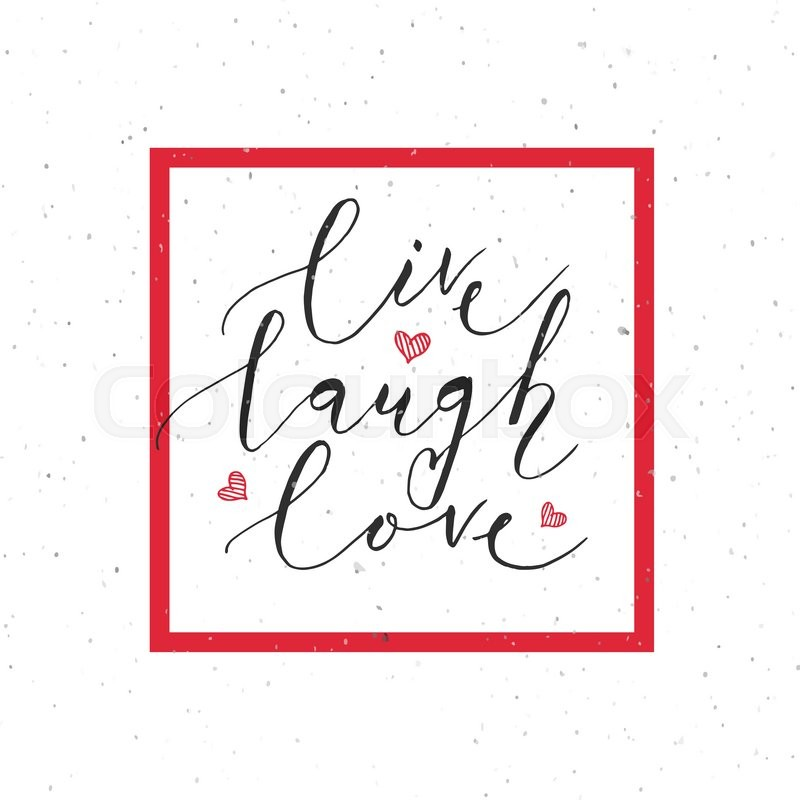 hand sketched live laugh love text as valentine s day badge icon