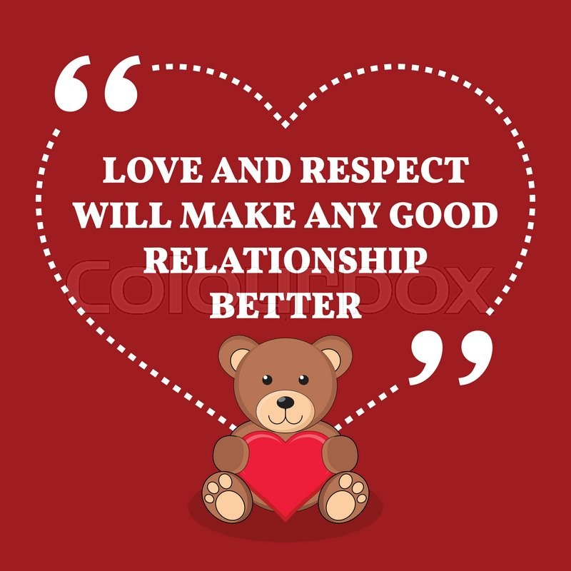 Relationship Quotes About Love And Respect: Inspirational Love Marriage Quote. ...