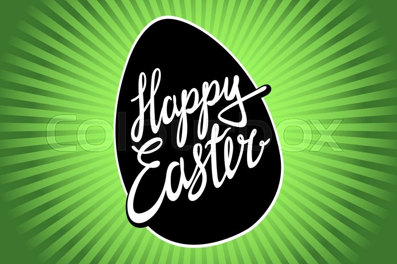 Easter, easter egg, easter sunday, easter day, easter background, easter card, easter holiday, easter vector, happy easter, text, easter art, green, hand lettering, vector illustration art, vector