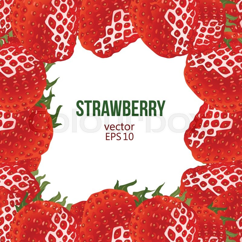 Strawberry frame, vector illustration. Square frame and place for ...
