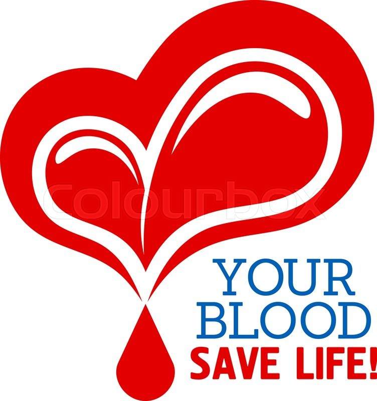 Blood Donation Symbol With Heart And Drops Of Blood With Text Your Blood Save Life May Be Used In Healthcare Charity And Saving Life Concept Stock