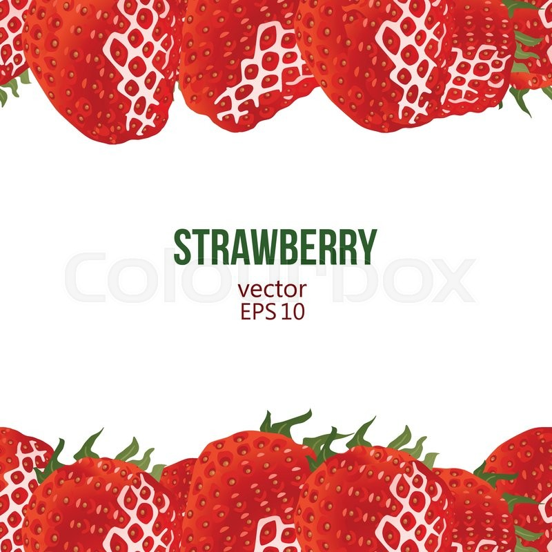Strawberry frame, vector illustration. Border made of strawberry and ...