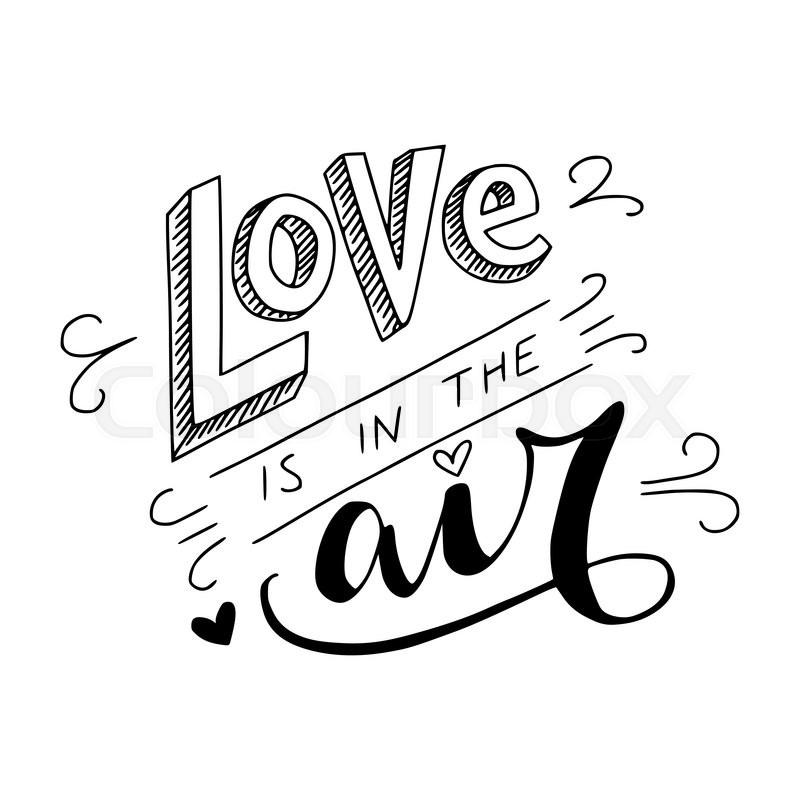 Download Black and white 'Love is in the air' ... | Stock vector ...