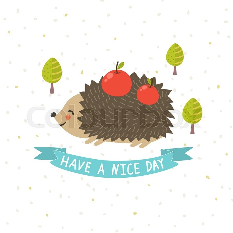 Have a nice day card with a cute hedgehog forest theme print for t have a nice day card with a cute hedgehog forest theme print for t shirts bags greeting cards and invitations vector illustration stock vector m4hsunfo