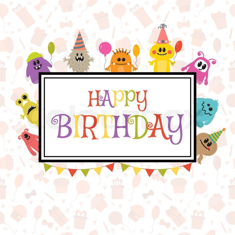 Happy Birthday Greeting Card With Funny Monsters Cute Birthday