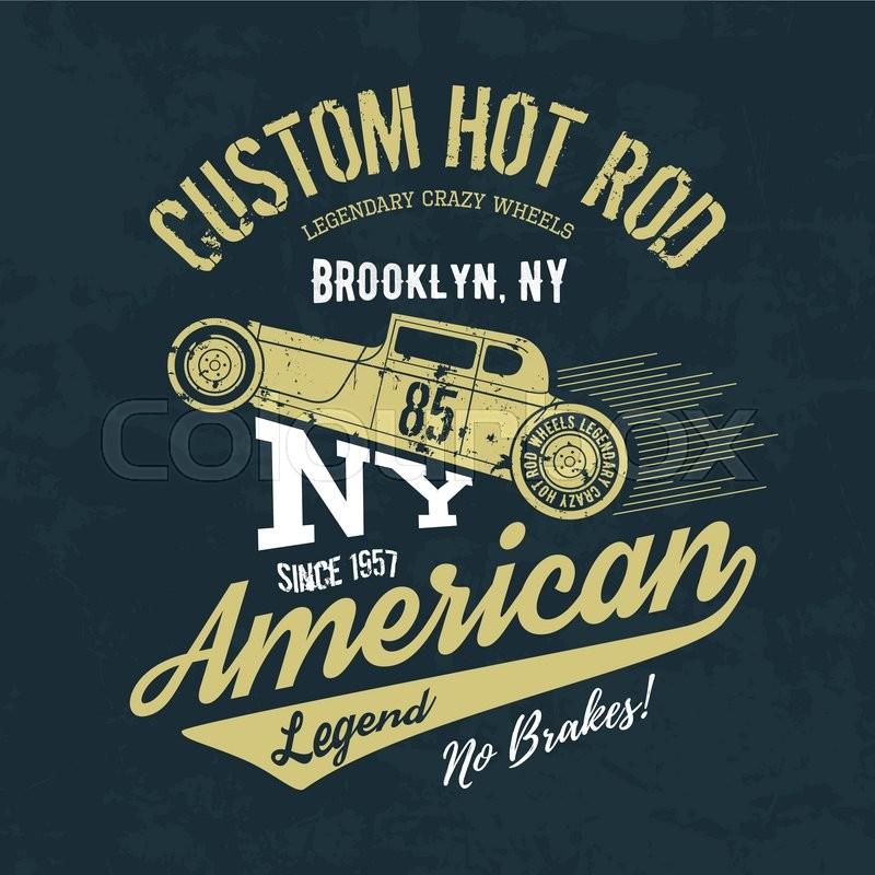 Vintage American hot rod old grunge effect tee print vector design ...