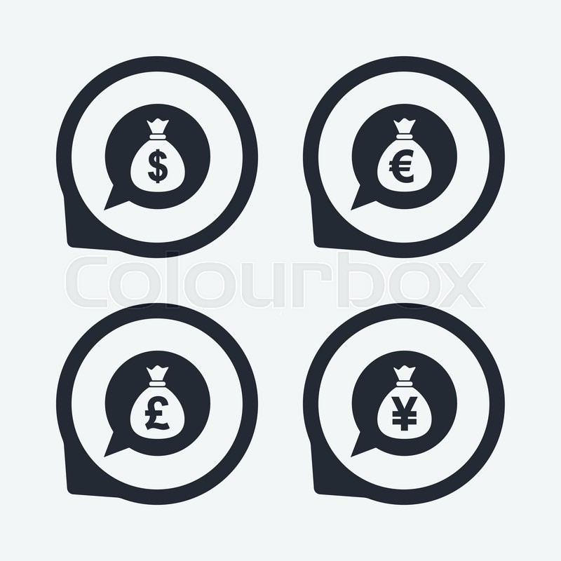 Money Bag Icons Dollar Euro Pound And Yen Speech Bubbles Symbols