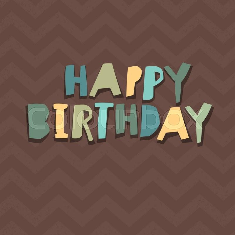 Happy Birthday Card Design Paper Cut Alphabet Chevron Pattern