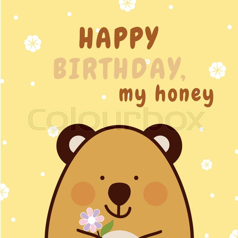 Sweet And Cute Greeting Card. Happy Birthday Card With Vector Flat Cartoon  Illustration Of Honey Bear. Flat Character Design | Stock Vector | Colourbox