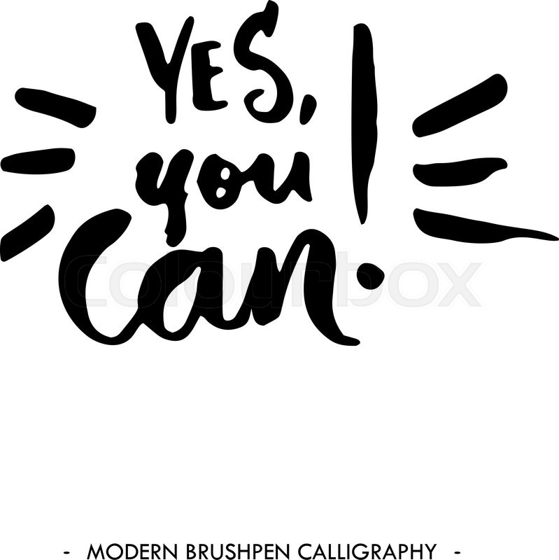 Yes You Can Inspirational Quote Stock Vector Colourbox
