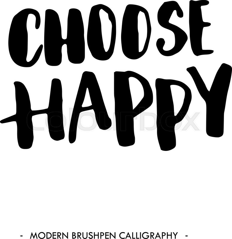 Choose Happy Black Inspirational Stock Vector Colourbox