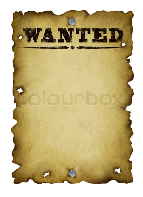 Old western wanted poster with metal nails and torn burnt antique ...