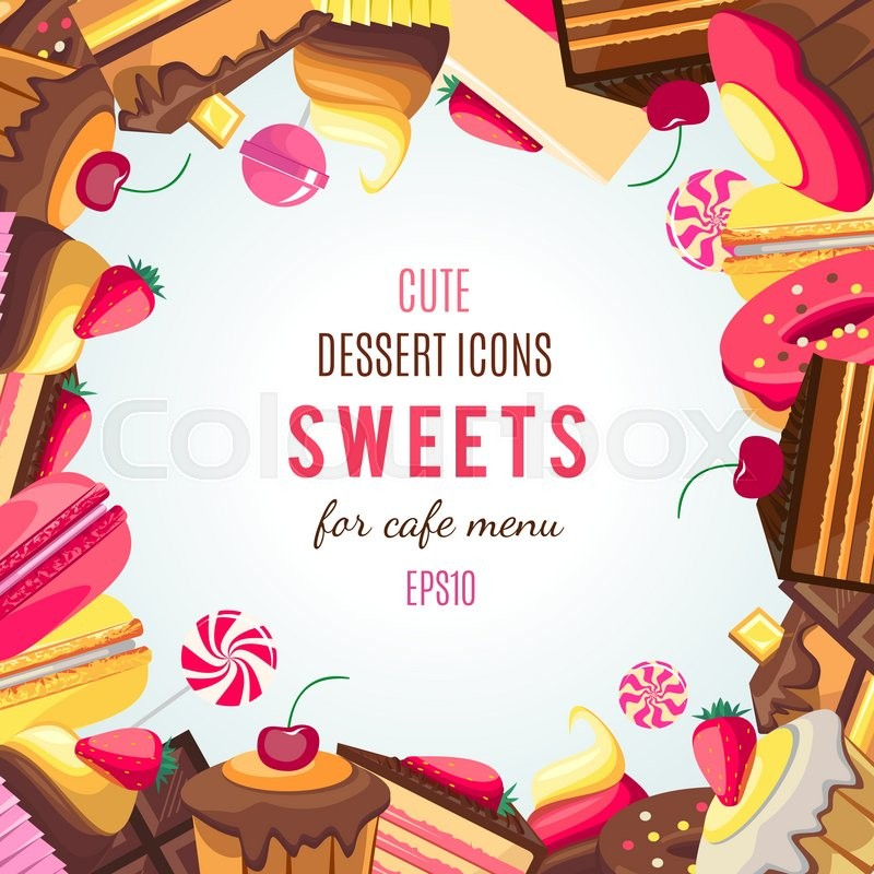 Sweet Dessert Food Frame Isolated On ...