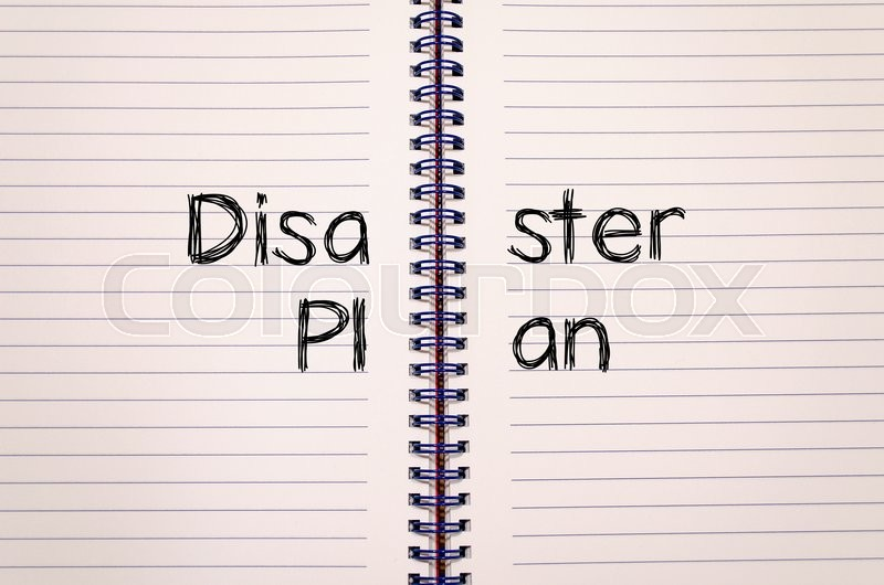 Disaster plan text concept write on notebook, stock photo