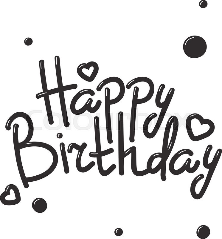 happy birthday text hand lettering handmade calligraphy vector