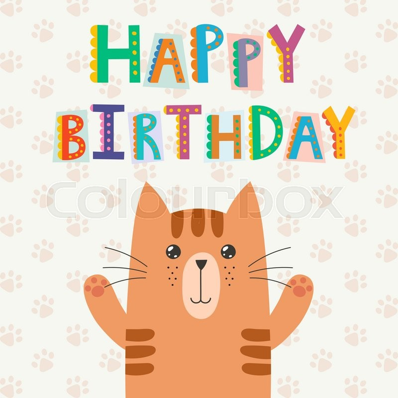 Happy Birthday Greeting Card With A Cute Cat And Funny Text Vector