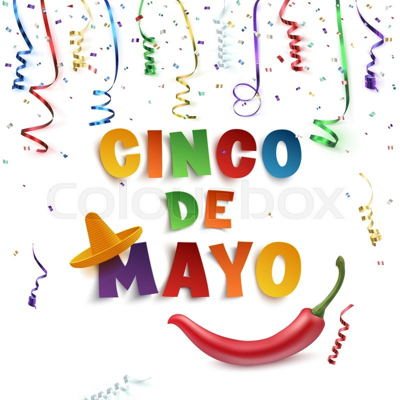 Cinco De Mayo Background Template With Colorful Ribbons Confetti Sombrero And Red Chili Pepper Isolated On White Vector Illustration