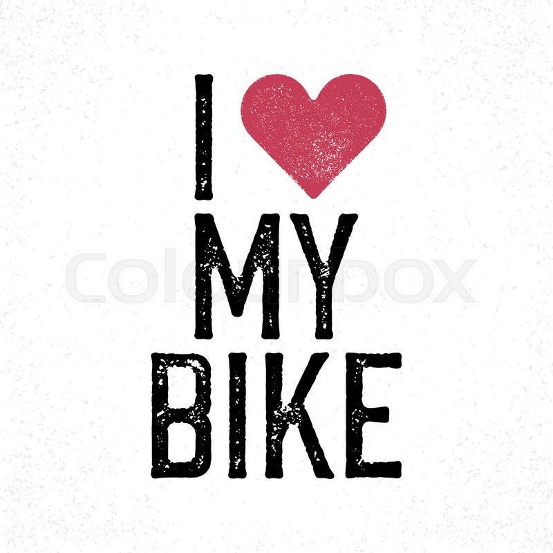I Love My Bike Vintage Lettering Retro Poster Tshirt Print - T shirt graphic design template