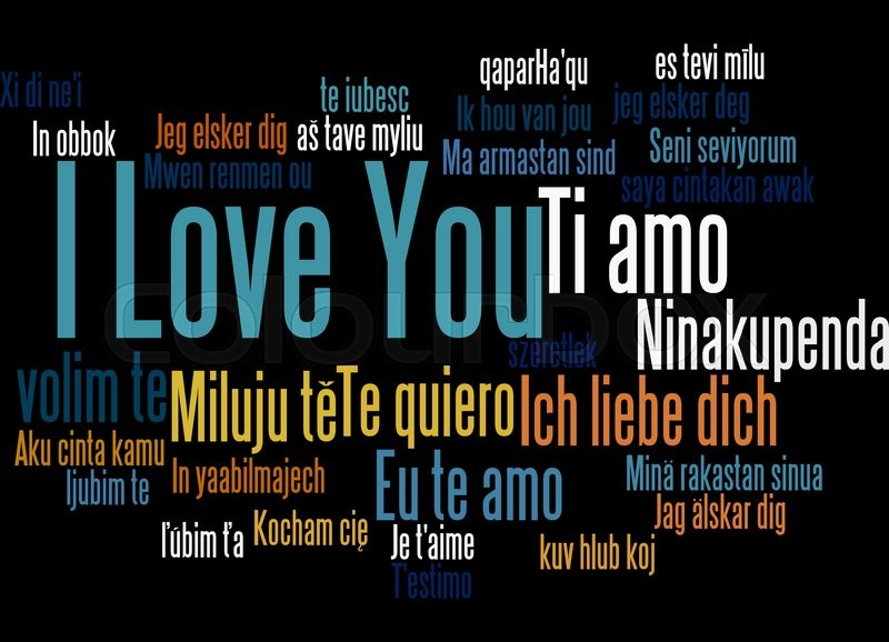 I Love You In Different Languages Word Cloud Concept On Black Background Stock Photo Colourbox
