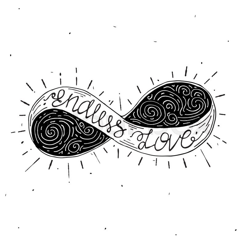 Hand Drawn Typography Lettering Phrase Endless Love Infinity