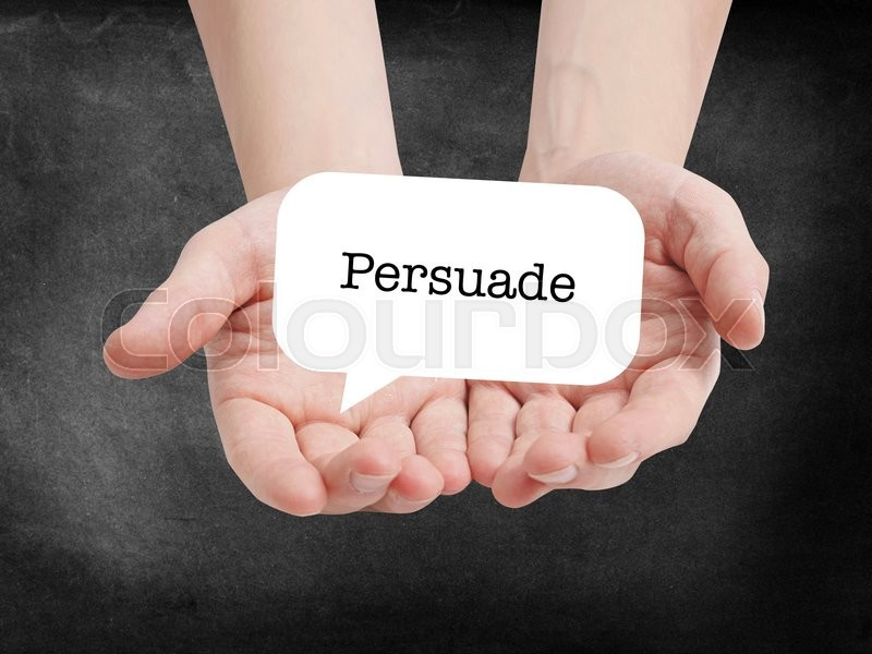 Stock image of 'Persuade written on a speechbubble'