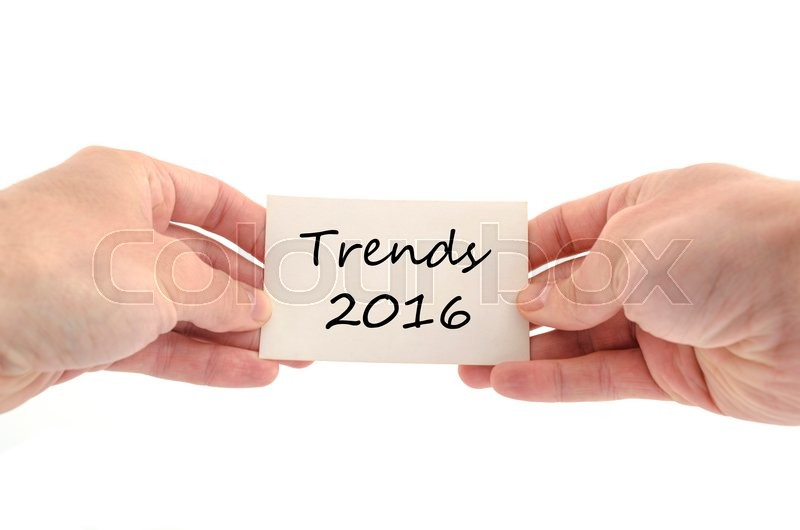 Stock image of 'Trends 2016 text concept isolated over white background'