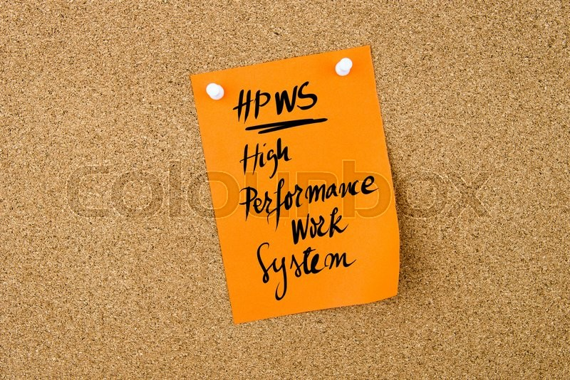 Stock image of 'Business Acronym HPWS High Performance Work System written on  orange paper note pinned on cork board with white thumbtack, copy space available'