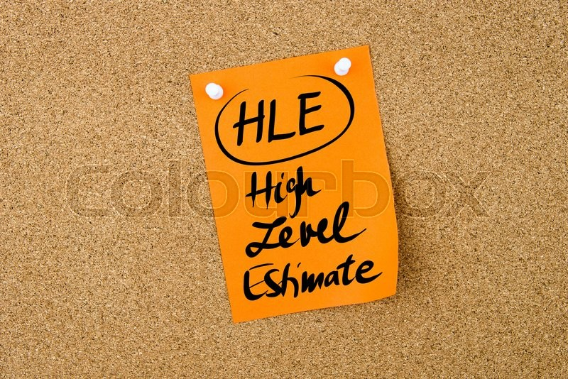 Stock image of 'Business Acronym HLE High Level Estimate written on  orange paper note pinned on cork board with white thumbtack, copy space available'