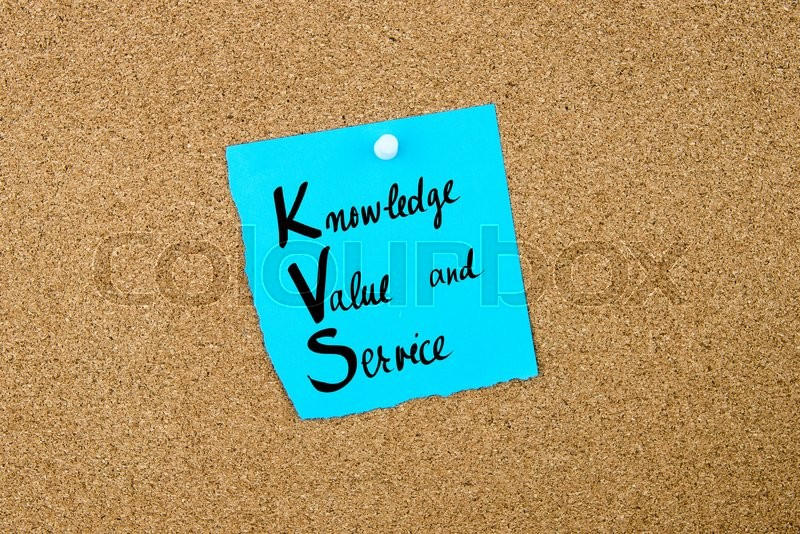 Stock image of 'Business Acronym KVS as Knowledge Value and Service written on blue paper note pinned on cork board with white thumbtack, copy space available'