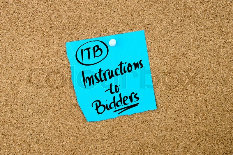 Stock image of 'Business Acronym  ITB Instructions to Bidders written on blue paper note pinned on cork board with white thumbtack, copy space available'