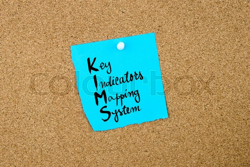 Stock image of 'Business Acronym  KIMS as Key Indicators Mapping System written on blue paper note pinned on cork board with white thumbtack, copy space available'