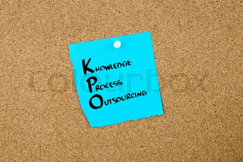 Stock image of 'Business Acronym KPO as Knowledge Process Outsourcing written on blue paper note pinned on cork board with white thumbtack, copy space available'