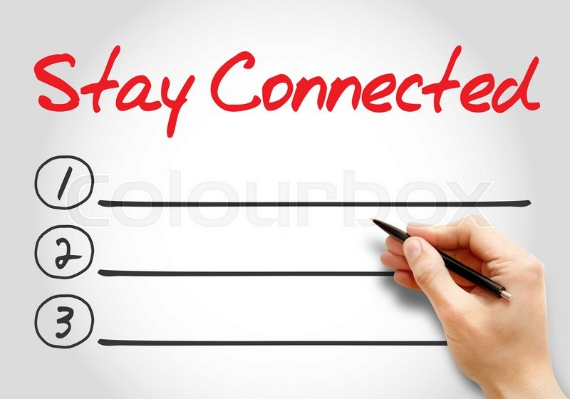 Stock image of 'Stay Connected blank list, business concept background'