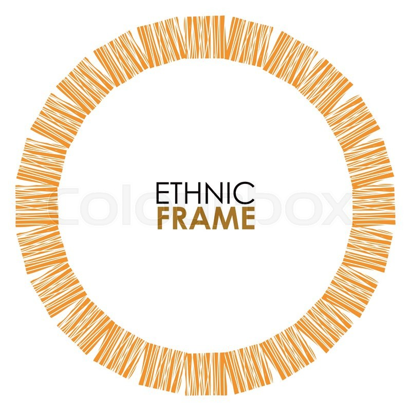 Abstract vector frame. Ethnic circle frame, hand drawn. African ...