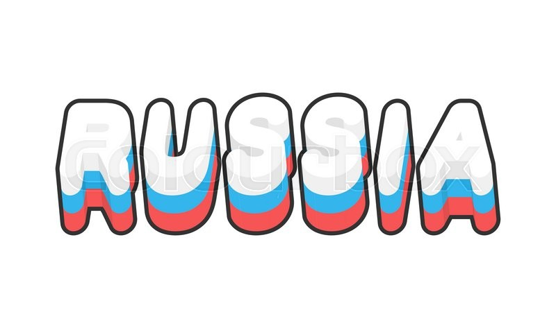 Russia Text Of Russian Flag Emblem Of Country On A White Background Letters Tricolor Typography And Hand Lettering Vector 19039554 on Bubble Writing Abc