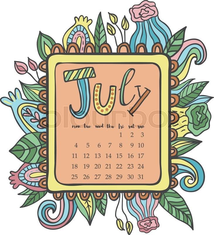 July 2016 calendar. Doodle frame. Cute floral decorated frame ...