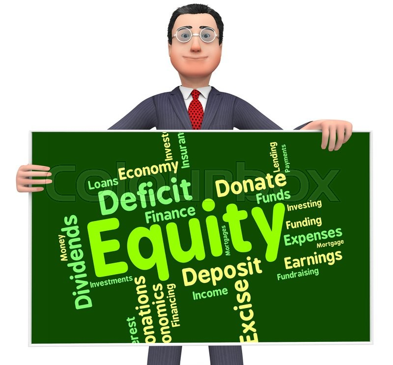 Stock image of 'Equity Word Indicating Resources Assets And Wealth '