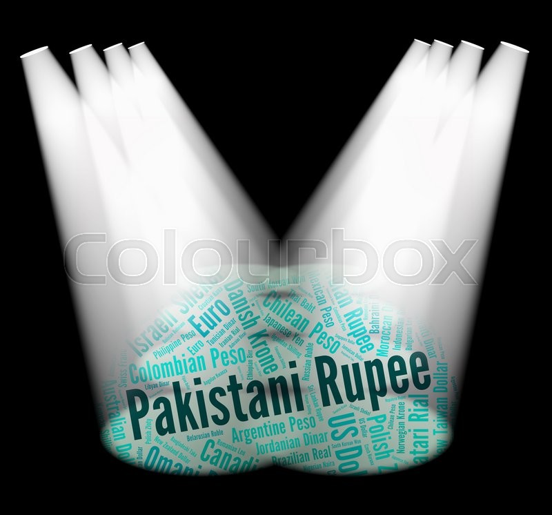 Stock image of 'Pakistani Rupee Indicating Foreign Exchange And Banknotes '