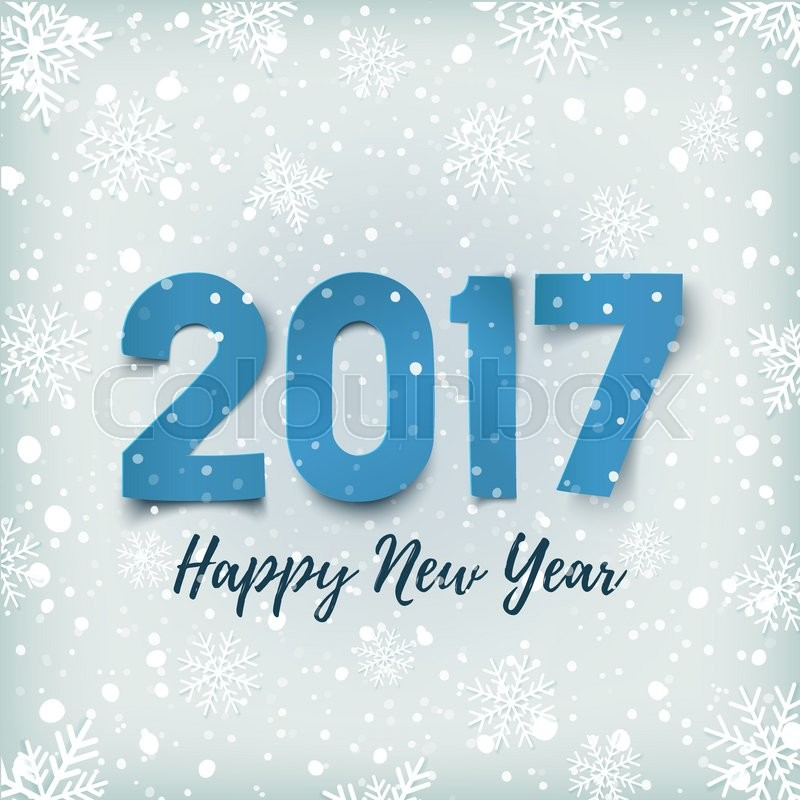 happy new year 2017 blue happy new year 2017 paper typeface on winter background with snow and snowflakes happy new year 2017 greeting card template