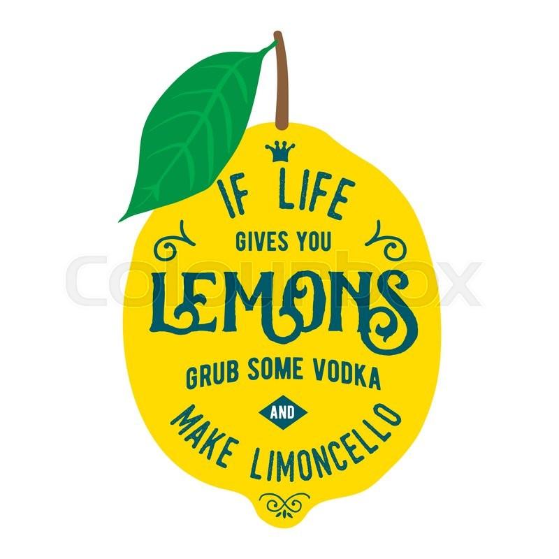 Stock Vector Of U0027Vintage Posters Set. Motivation Quote About Lemons. Vector  Llustration For