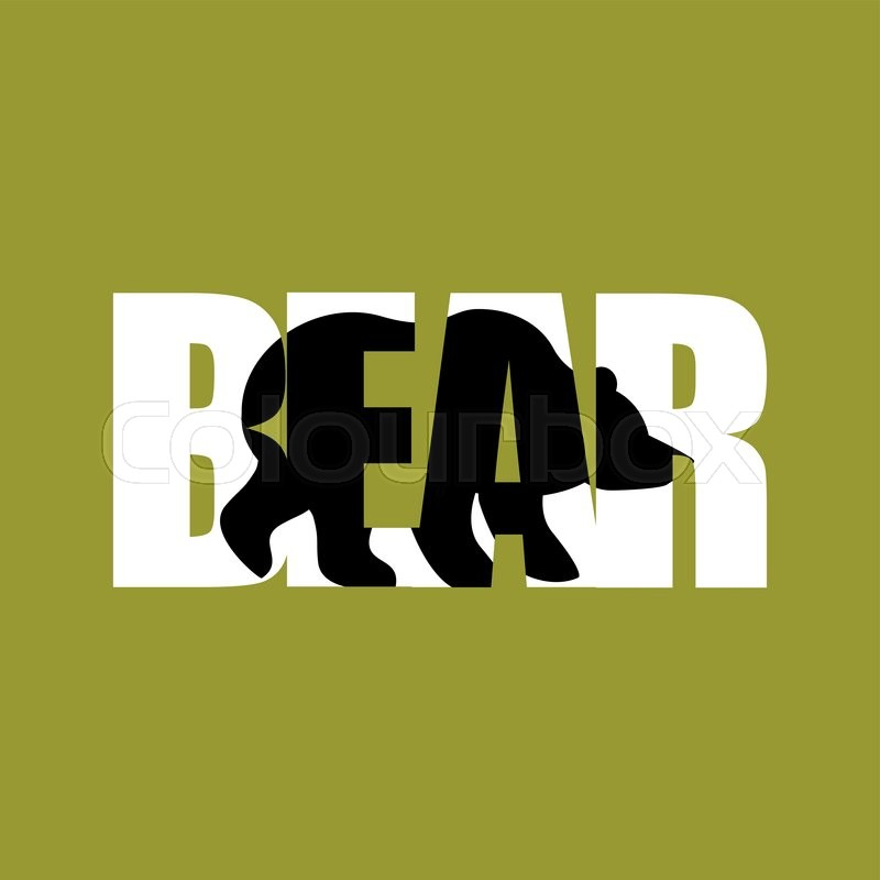 Bear Silhouette Text Wild Beast And Typography Angry