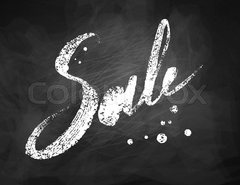 Sale Word Chalk Drawn Lettering On Black Chalkboard Background