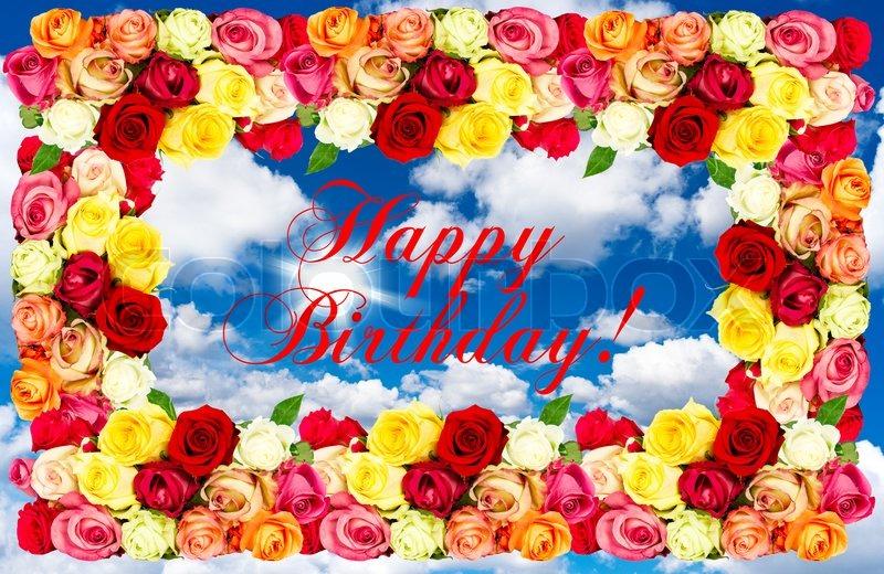 Colorful Roses Happy Birthday Stock Photo