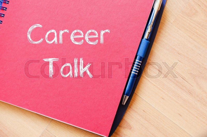 Stock image of 'Career talk text concept write on notebook'