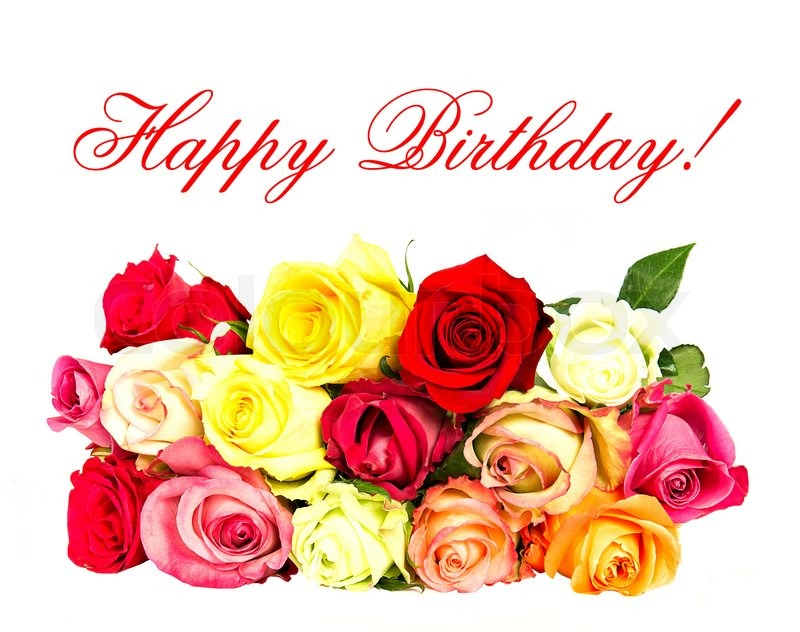 Happy Birthday Colorful Roses Stock Photo