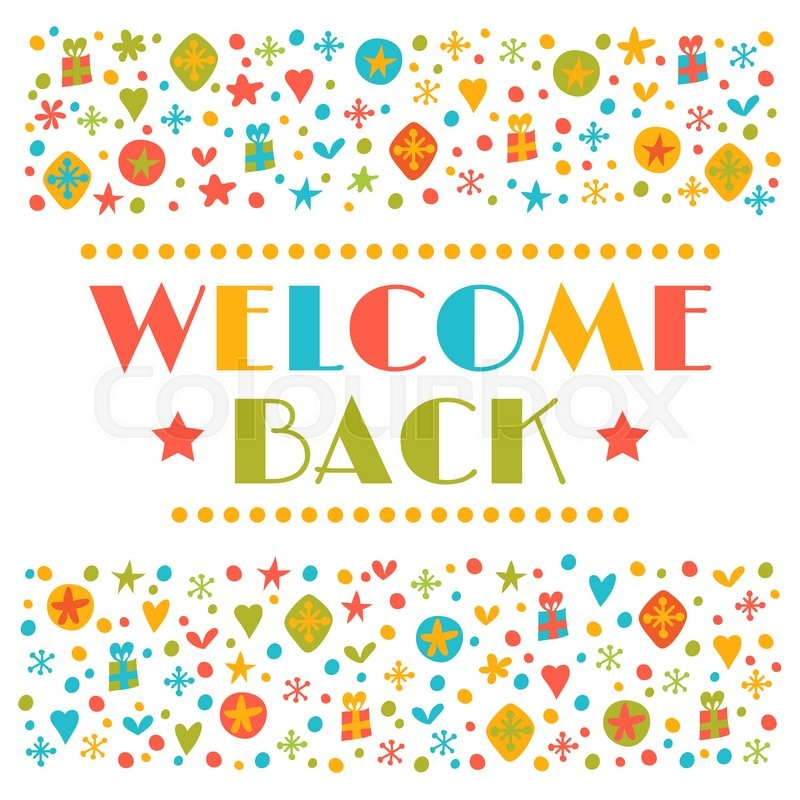 Welcome back text with colorful design elements greeting card cute welcome back text with colorful design elements greeting card cute postcard decorative lettering text vector illustration stock vector colourbox m4hsunfo