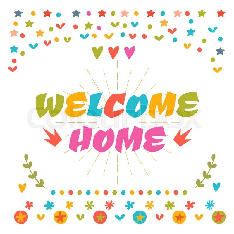 Картинки добро пожаловать домой на английском языке