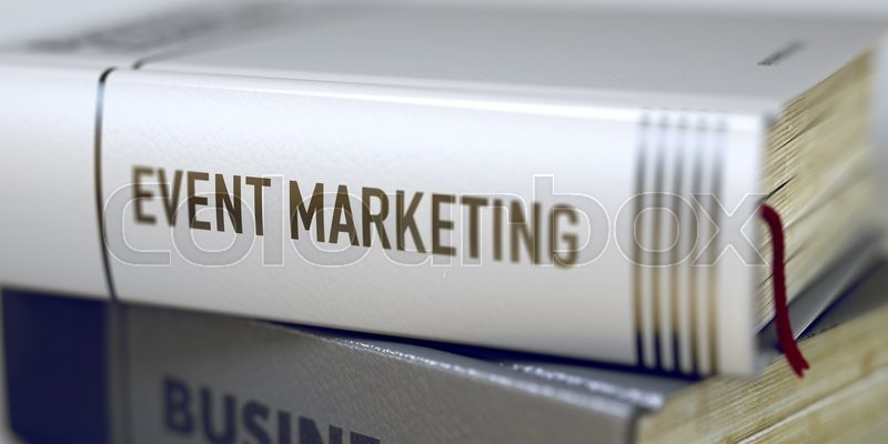 Stock image of 'Event Marketing Concept on Book Title. Business - Book Title. Event Marketing. Event Marketing - Closeup of the Book Title. Closeup View. Toned Image with Selective focus. 3D.'